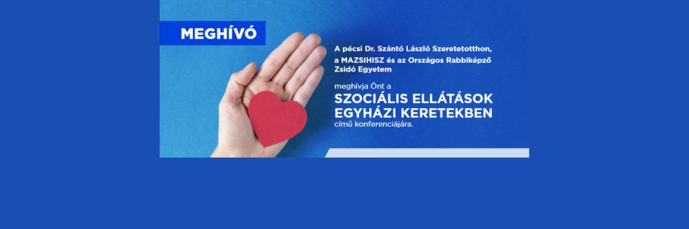 Szociális ellátások egyházi kereteken belül – meghívó konferenciára   Mazsihisz