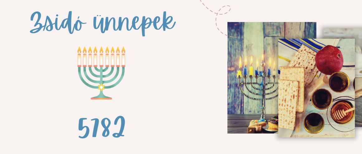 Zsidó ünnepek az 5782-es zsinagógai évben