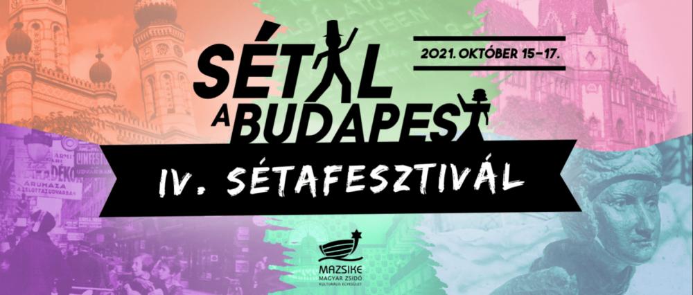 Budapest zsidó arca – negyedik alkalommal kerül megrendezésre a Sétafesztivál! | Mazsihisz