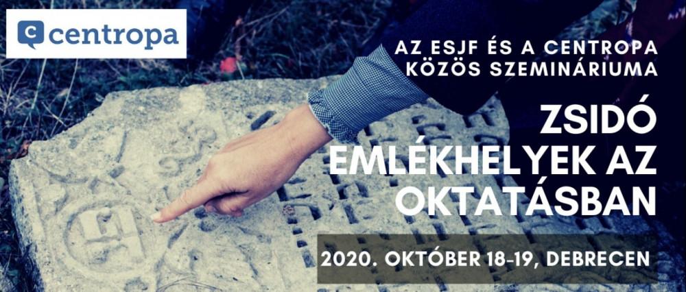 Zsidó emlékhelyek az oktatásban – Szeminárium Debrecenben