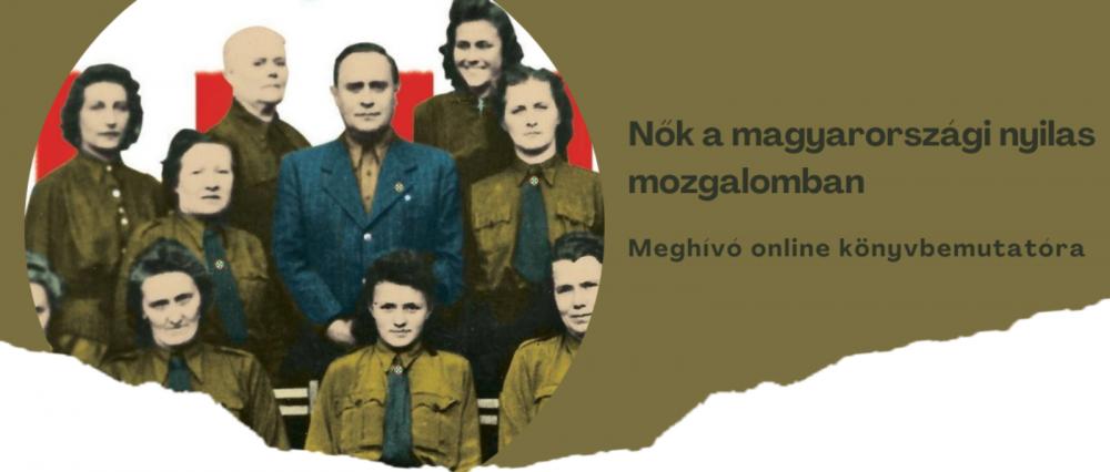 Nők a magyarországi nyilas mozgalomban – meghívó online előadásra | Mazsihisz