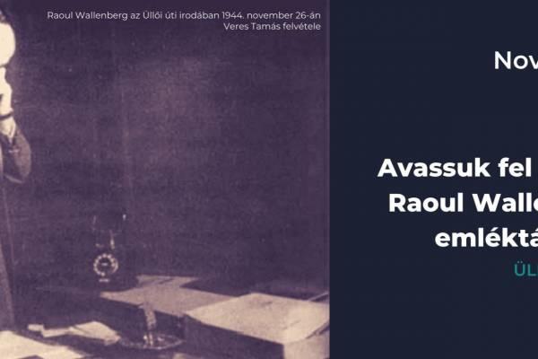 Avassuk fel együtt Raoul Wallenberg emléktábláját!