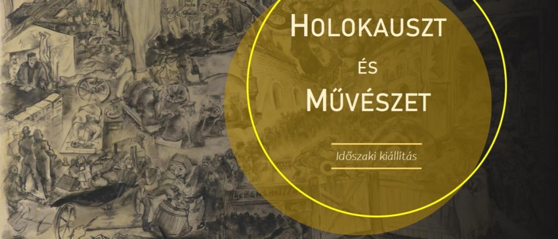 Holokauszt és művészet – online kiállításmegnyitó