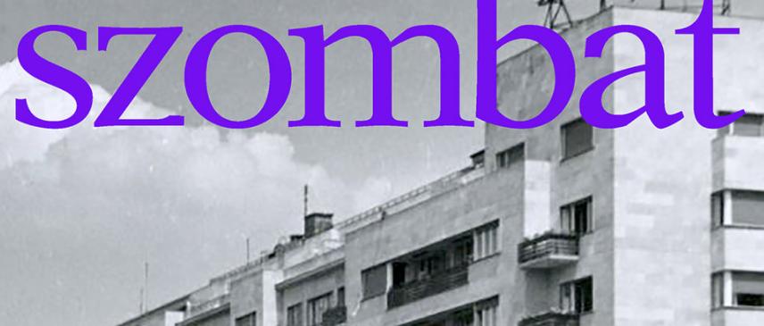 Irodalmi szenzáció a Szombat májusi számában