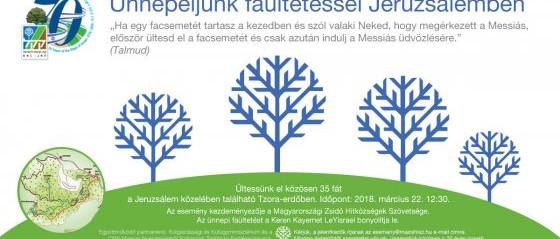 Izrael70: Ünnepeljünk faültetéssel Jeruzsálemben