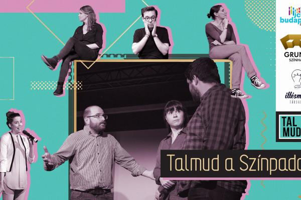 Talmud a színpadon – Amikor a hagyomány életre kel…