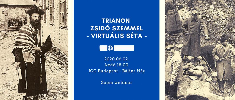 Trianon zsidó szemmel - Virtuális séta