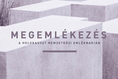 Megemlékezés a Holokauszt Nemzetközi Emléknapján