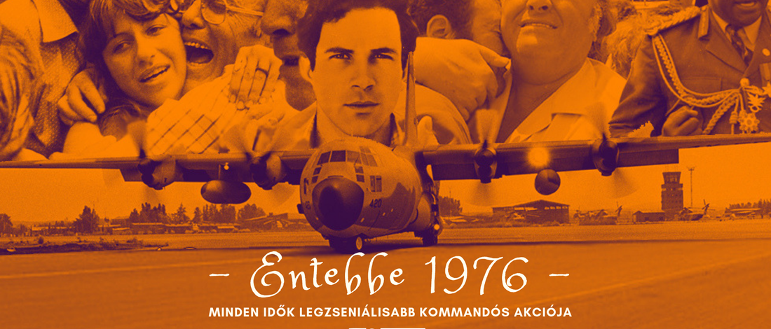 Entebbe: Minden idők legzseniálisabb kommandós akciója – meghívó beszélgetésre