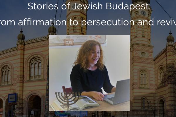 Online barangolások a zsidó világban, ezúttal: Budapesten